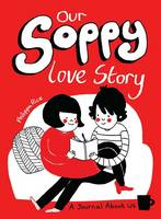 Our Soppy Love Story: A Journal About Us (Paperback)
