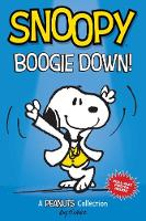 Snoopy: Boogie Down! (PEANUTS AMP Series Book 11): A PEANUTS Collection - Peanuts Kids 11 (Paperback)