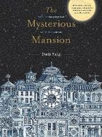 The Mysterious Mansion: A mind-bending activity book stranger than a fairytale (Paperback)