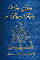 Not Just a Fairy Tale (Paperback)