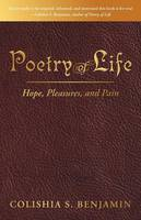 Poetry of Life: Hope, Pleasures, and Pain (Paperback)