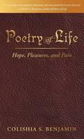 Poetry of Life: Hope, Pleasures, and Pain (Hardback)