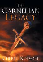 The Carnelian Legacy (Hardback)
