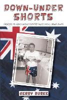 Down-Under Shorts: Stories to Read While They're Fumigating Your Pants (Paperback)