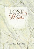 Lost Works (Hardback)