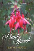 Plant Speech: Book 2: Peace Keepers (Paperback)