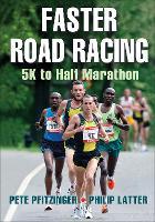 Faster Road Racing: 5K to Half Marathon (Paperback)