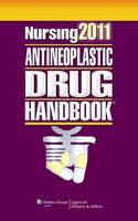 Nursing Antineoplastic Drug Handbook 2011 (Paperback)