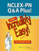 NCLEX-PN Q&A Plus! Made Incredibly Easy! - Incredibly Easy! Series 174 (Paperback)