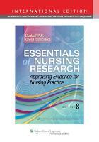 Essentials of Nursing Research: Appraising Evidence for Nursing Practice (Paperback)