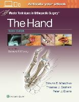 Master Techniques in Orthopaedic Surgery: The Hand - Master Techniques in Orthopaedic Surgery (Hardback)