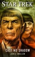 Star Trek: Cast No Shadow - Star Trek: The Original Series (Paperback)
