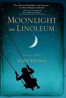 Moonlight on Linoleum: A Daughter's Memoir (Hardback)