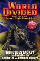 World Divided: Book Two of the Secret World Chronicle (Hardback)