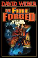 In Fire Forged: Worlds of Honor Volume 5 (Paperback)