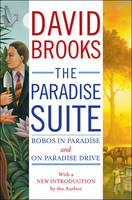 The Paradise Suite: Bobos in Paradise and On Paradise Drive (Hardback)