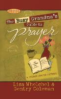 The Busy Grandma's Guide to Prayer: A Guided Journal (Paperback)