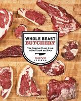 Whole Beast Butchery (Hardback)
