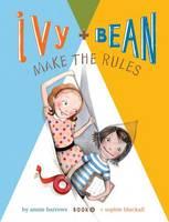 Ivy + Bean Make the Rules - Ivy & Bean 9 (Hardback)