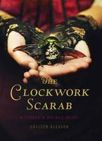 Clockwork Scarab (Hardback)