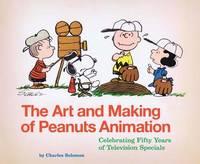 Art and Making of Peanuts (Hardback)