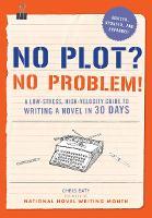 No Plot? No Problem! (Paperback)