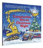 Construction Site on Christmas Night - Goodnight, Goodnight, Construction Site (Hardback)
