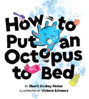How to Put an Octopus to Bed (Hardback)