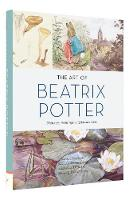 The Art of Beatrix Potter: Sketches, Paintings, and Illustrations - The Art of (Hardback)