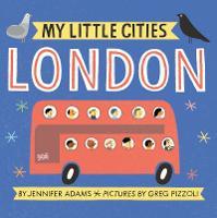 My Little Cities: London - My Little Cities (Board book)