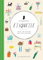Mr. Boddington's Etiquette: Charm and Civility for Every Occasion (Hardback)
