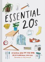 Essential 20s: 20 Essential Items for Every Room in a 20-Something's First Place (Hardback)
