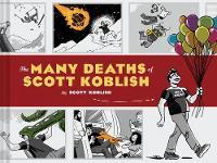 The Many Deaths of Scott Koblish (Hardback)