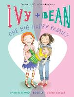 Ivy and Bean One Big Happy Family (Book 11) (Paperback)