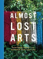 Almost Lost Arts
