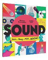 Sound: Shhh . . . Bang . . . POP . . . BOOM! (Hardback)