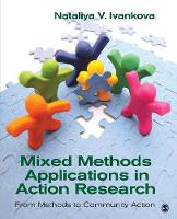 Mixed Methods Applications in Action Research: From Methods to Community Action (Paperback)