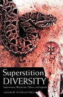 Superstition Diversity: Superstitions, Witchcraft, Taboos, and Legends (Paperback)