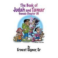 The Book of Judah and Tamar: Genesis Chapter 38 (Paperback)