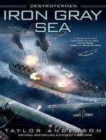 Destroyermen: Iron Gray Sea - Destroyermen 7 (CD-Audio)