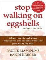Stop Walking on Eggshells: Taking Your Life Back When Someone You Care about Has Borderline Personality Disorder (CD-Audio)
