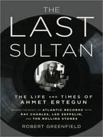 The Last Sultan: The Life and Times of Ahmet Ertegun (CD-Audio)