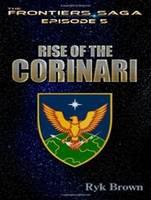 Rise of the Corinari - Frontiers Saga 5 (CD-Audio)