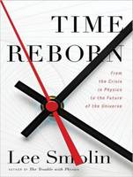 Time Reborn: From the Crisis in Physics to the Future of the Universe (CD-Audio)