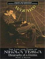 Wizard: The Life and Times of Nikola Tesla: Biography of a Genius (CD-Audio)