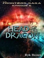 Head of the Dragon - Frontiers Saga 6 (CD-Audio)