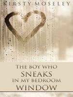 The Boy Who Sneaks in My Bedroom Window (CD-Audio)