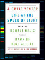 Life at the Speed of Light: From the Double Helix to the Dawn of Digital Life (CD-Audio)