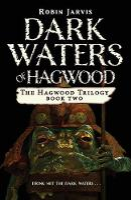 Dark Waters of Hagwood - The Hagwood Trilogy (Paperback)