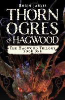 Thorn Ogres of Hagwood - The Hagwood Trilogy (Paperback)